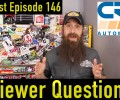 Viewer Automotive Questions ~ Podcast Episode 146