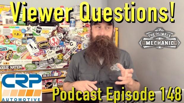 Viewer Automotive Questions ~ Podcast Episode 148