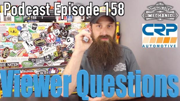 Viewer Automotive Questions ~ Podcast Episode 158