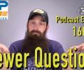 Viewer Automotive Questions ~ Podcast Episode 160