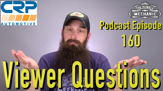 Viewer Automotive Questions ~ Podcast Episode 160