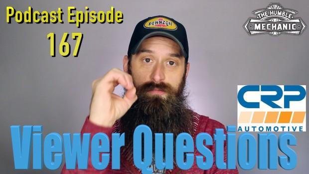 Viewer Automotive Questions ~ Podcast Episode 167