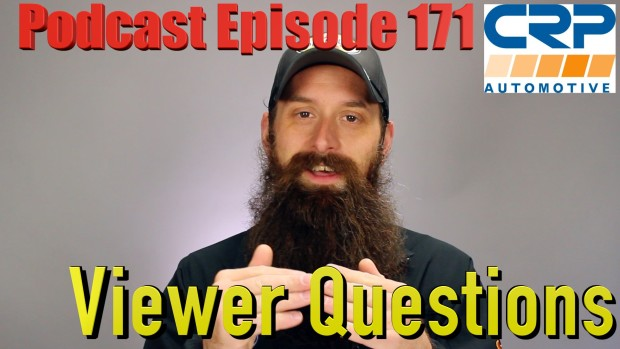 Viewer Automotive Questions ~ Podcast Episode 171