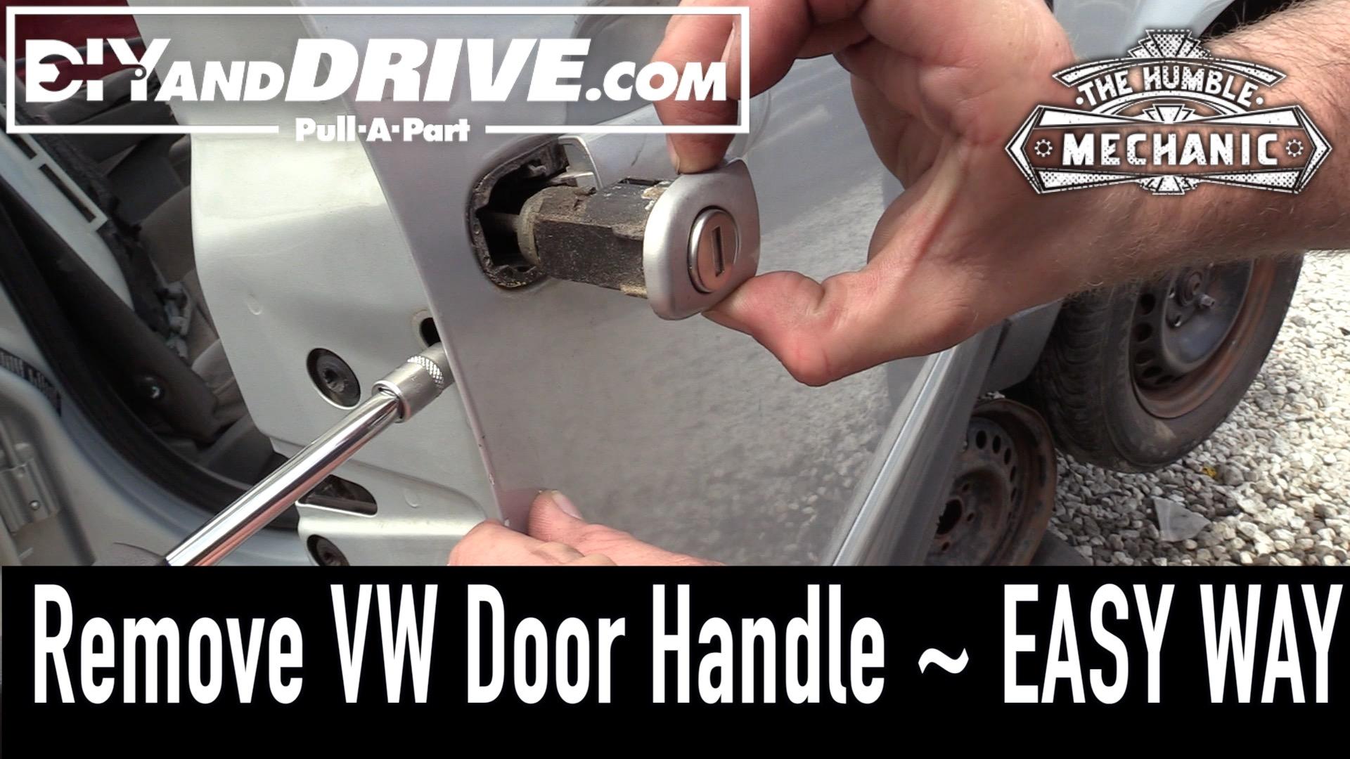 How To Remove A VW Door Handle ~ Salvage Yard Tips | Humble Mechanic