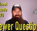 Viewer Automotive Questions ~ Podcast Episode 176