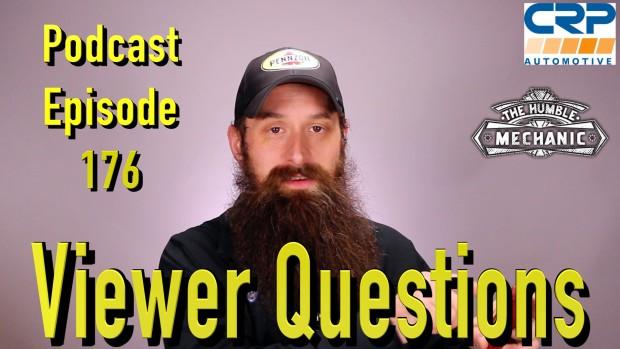 Viewer Automotive Questions ~ Podcast Episode 176