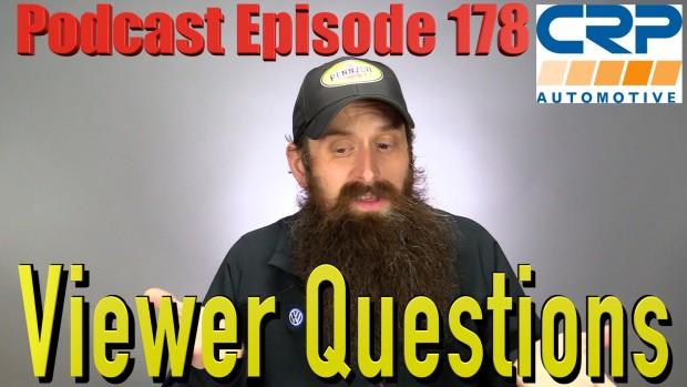 Viewer Automotive Questions ~ Podcast Episode 178