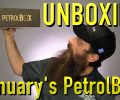 UnBoxing January PetrolBox®