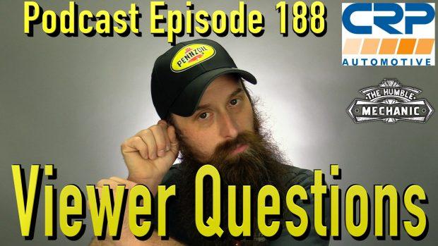Viewer Automotive Questions ~ Podcast Episode 189