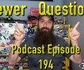 Viewer Automotive Questions ~ Podcast Episode 194