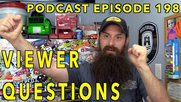 Viewer Automotive Questions ~ Podcast Episode 198