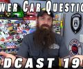 Viewer Car Questions ~ Podcast Episode 199