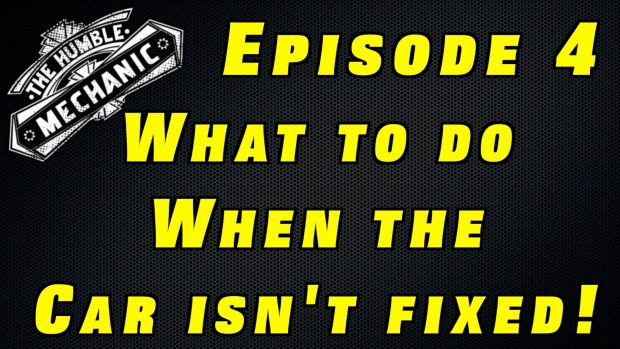 What To Do When Your Car Is Not Fixed Right ~ Podcast Episode 4