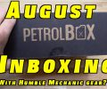 UnBoxing August's PetrolBox®