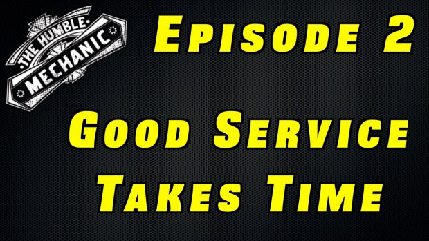 Good Service Takes Time ~ Podcast Episode 2