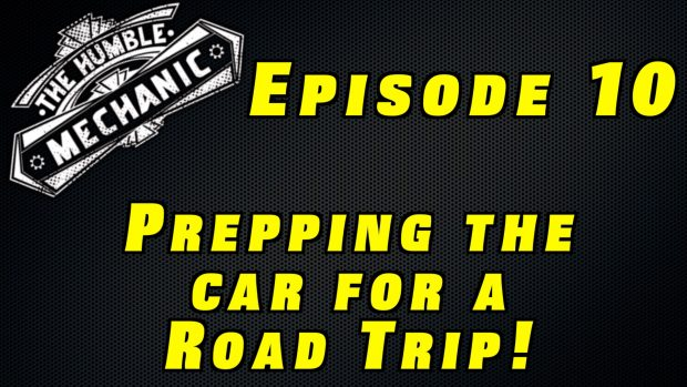 Prepping Your Car For A Road Trip ~ Audio Podcast Episode 10