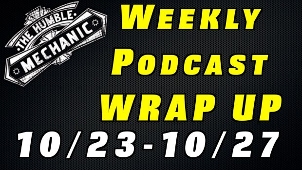 Audio Weekly Podcast Wrap Up 10/23-10/27 AND MORE!