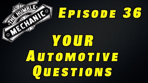 Listener Automotive Questions ~ Audio Podcast Episode 36
