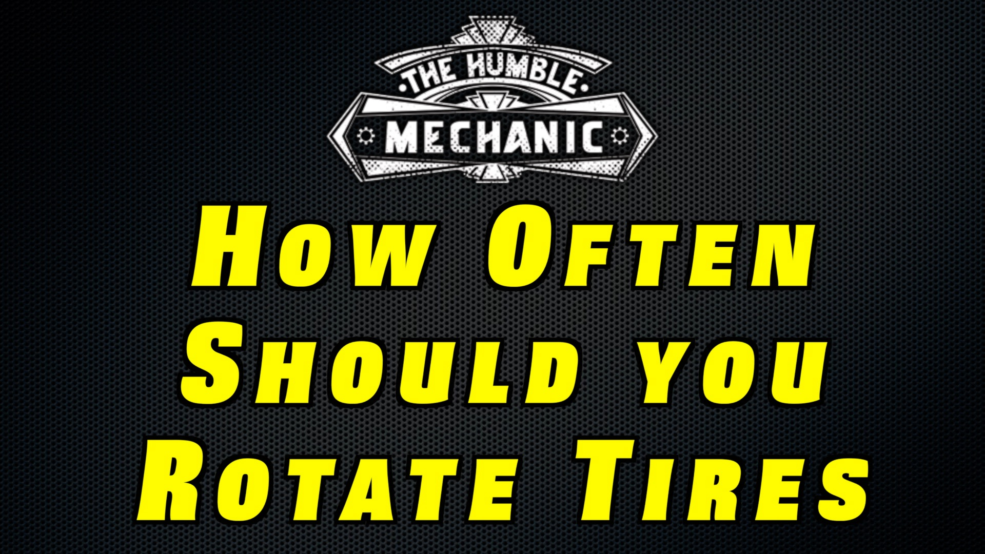 how often should you rotate your tires humble mechanic. Black Bedroom Furniture Sets. Home Design Ideas